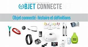 Objet Connecté Maison : objet connect histoire et d finitions ~ Nature-et-papiers.com Idées de Décoration