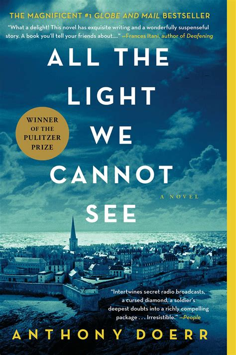 In Light Of What We by All The Light We Cannot See Book By Anthony Doerr