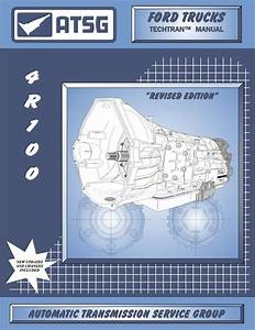 Ford Trucks 4r100 Transmission Rebuild Manual 1998