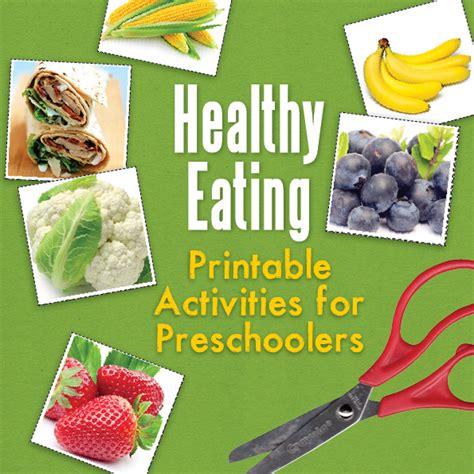 nutrition ideas for preschoolers healthy printable activities for preschoolers the 791