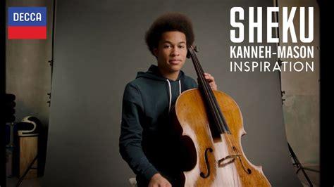 Sheku Kanneh-Mason - Inspirations - YouTube