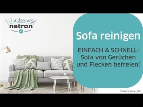 sofa reinigen video sofa reinigen einfach und schnell youtube