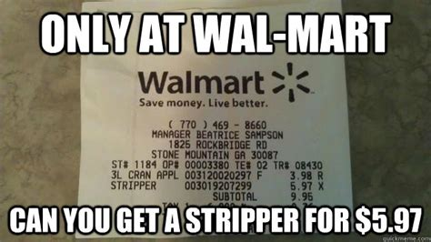 Stripper Meme - stripper at wal mart memes quickmeme