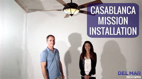 casablanca mission ceiling fan installation video  del