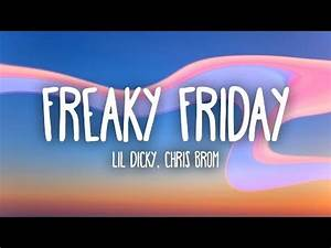 Download Lil Dicky - Freaky Friday (Lyrics) ft. Chris ...
