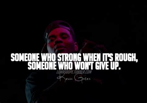 kevin gates quotes  sayings quotesgram