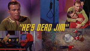"""He's Dead Jim"" - Star Trek TOS Deathly Moments - YouTube"