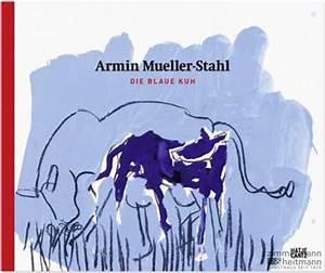 Blaue Kuh Magdeburg : armin mueller stahl die blaue kuh sonderedition mit buch ~ Watch28wear.com Haus und Dekorationen