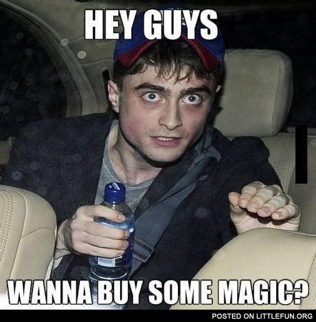 Hey Guys Meme - littlefun hey guys wanna buy some magic