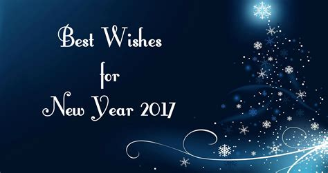 Best New Year Wishes 2017, Sms, Quotes, Messages For Friend