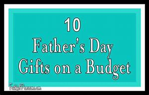 10 Cheap Father's Day Gift Ideas - Faithful Provisions