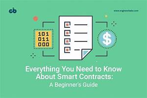 Everything You Need To Know About Smart Contracts  A
