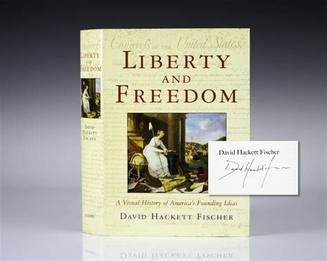 Liberty And Freedom David Hackett Fischer First Edition Signed