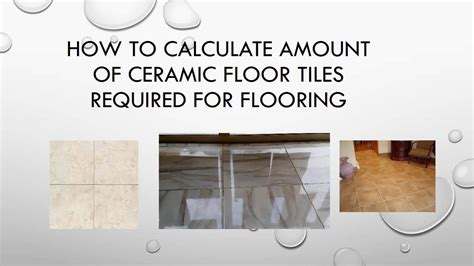 how to calculate flooring how to calculate amount of ceramic floor tiles required for flooring youtube