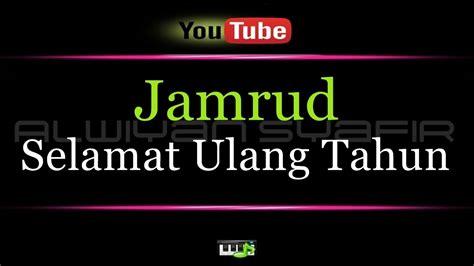 Chord + lirik cover by ridan. Karaoke Jamrud - Selamat Ulang Tahun - YouTube