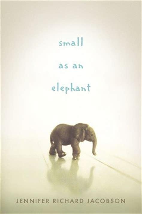 small   elephant  jennifer richard jacobson