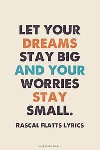 Let your dreams... Music Senior Quotes