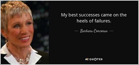 barbara corcoran quote   successes