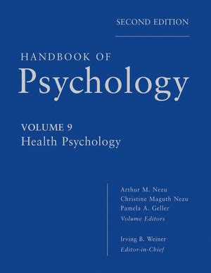 health psychology 2nd edition wiley handbook of psychology volume 9 health psychology