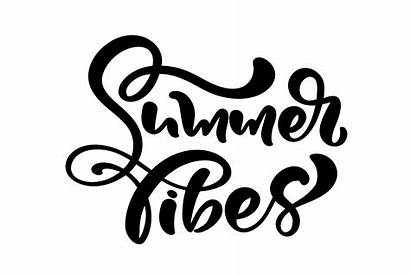 Summer Calligraphy Lettering Vector Vibes Phrase Clipart