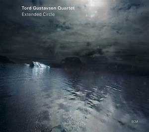 Review: Extended Circle by Tord Gustavsen Quartet ...