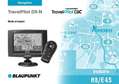 notice blaupunkt travelpilot dx n gps trouver une solution 224 un probl 232 me blaupunkt travelpilot