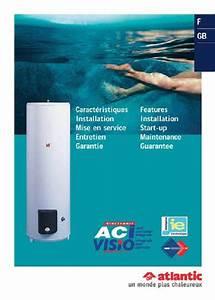 Chauffe Eau 100l Atlantic : mode d 39 emploi atlantic chauffe eau chauffe eau trouver ~ Dailycaller-alerts.com Idées de Décoration
