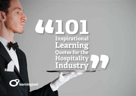 inspirational learning quotes   hospitality industry