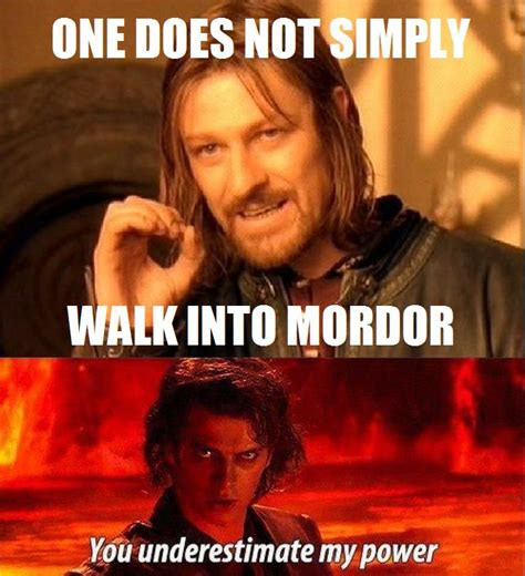 One Does Not Simply Meme - anakin one does not simply one does not simply walk into mordor know your meme