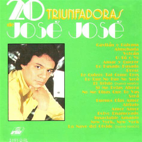 jose feliciano viña del mar jose jose discografia completa descargar 1 link