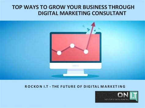 digital marketing consultant top ways to grow your business through digital marketing