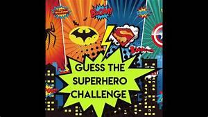 Superhero, Challenge