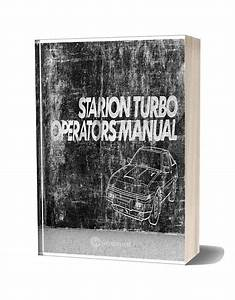 Mitsubishi Starion Turbo Operators Manual 1983
