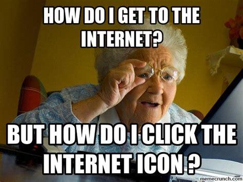 Grandma Memes - meme grandma 28 images the best of the grandma finds the internet meme meme grandma 28