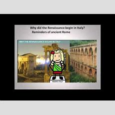 Why Did The Renaissance Begin In Italy? Youtube