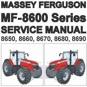 Massey Ferguson Mf-8600 Mf8600 Series Tractor Service Workshop Repair Manual - Download