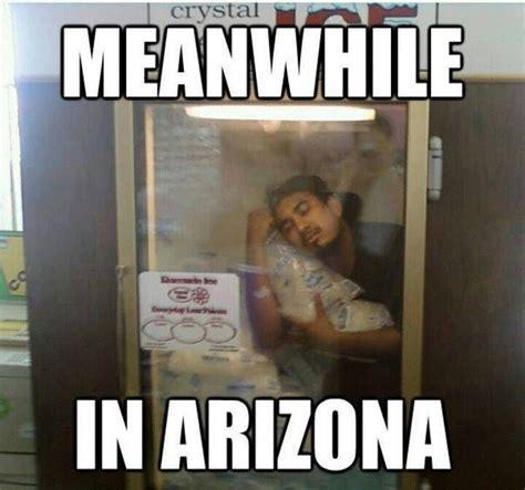 Arizona Memes - memes on fire tucson heat got me like local news tucson com