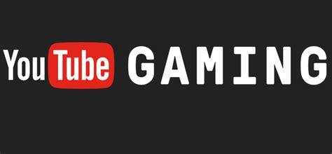 Youtube Lanceert Deze Zomer Youtube Gaming