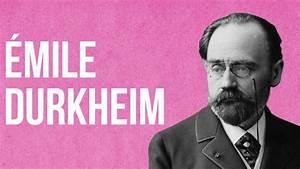 SOCIOLOGY - Émile Durkheim - YouTube