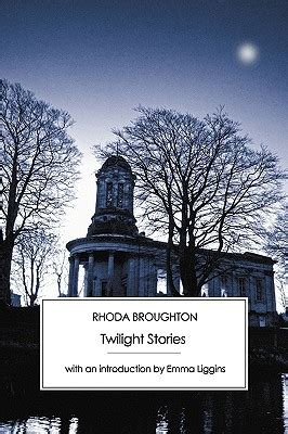 twilight stories  rhoda broughton reviews discussion