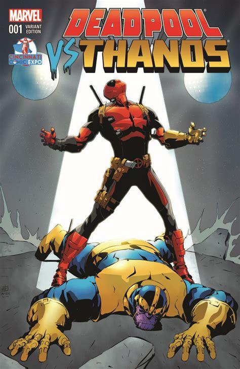 Deadpool Vs Thanos #1 Variant Cover  Cincinnati Comic