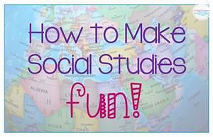 How to Make Social Studies Interesting - Grade School Giggles