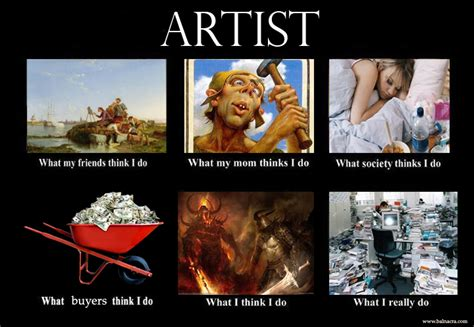 Artist Meme - what i think i do meme artist female firefighter balnacra arts by vicky stonebridge