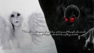 Dark Evil Demon... Angel And Evil Quotes