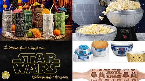wars kitchen accessories the ultimate guide to must wars kitchen gadgets