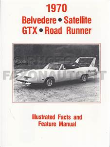 1970 Belvedere Satellite Road Runner And Gtx Wiring Diagram Manual