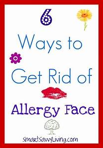 6 Ways to Get Rid of Allergy Face  Allergy Rid