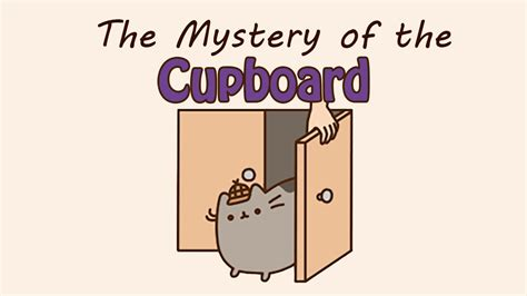 The Mystery Of The Cupboard by Pusheen And The Mystery Of The Cupboard Funnycat Tv