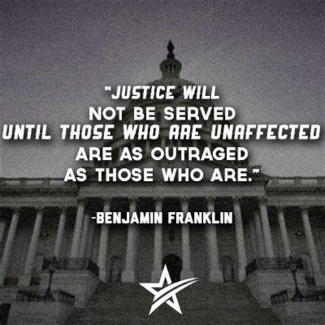 Justice Will Not Be Served Until Those Who Are Unaffected