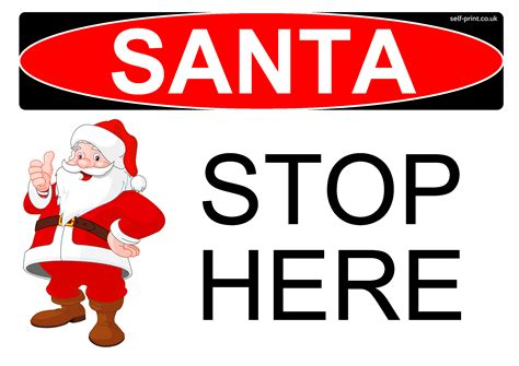 free santa stop here sign decoration self print it